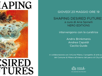 SHAPING DESIRED FUTURES - giovedì 23 maggio