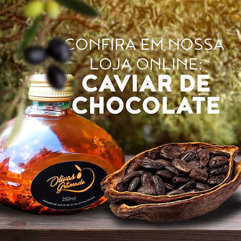 Azeite de Oliva Extra Virgem | Caviar de Chocolate 250ml