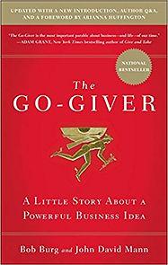 The Go-Giver - by Bob Burg and John Davi