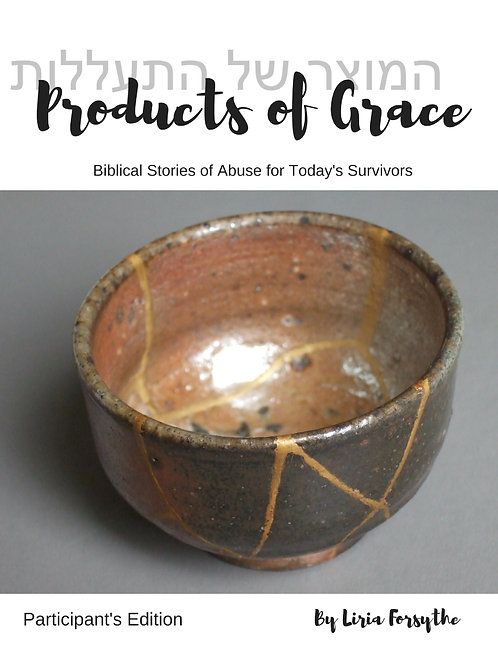 Products of Grace - Participant's Edition