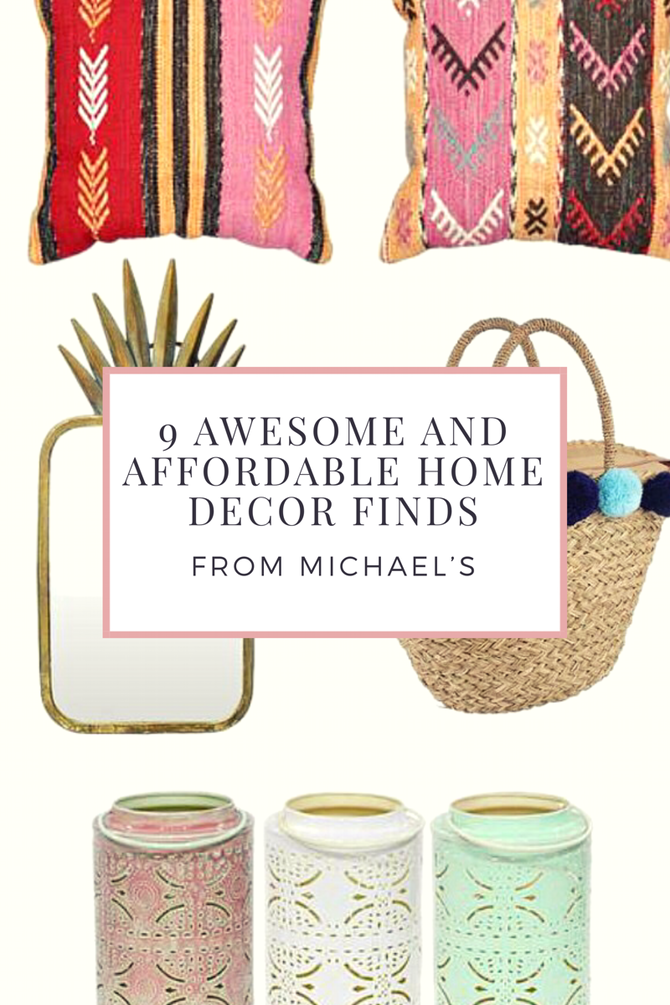9 Awesome and Affordable Home Decor Finds from Michael's
