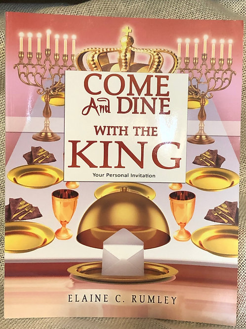 Come and Dine with the KING