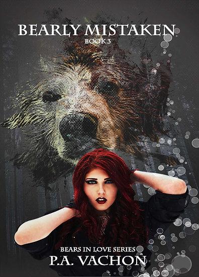 Bearly Mistaken Bears in Love series book three