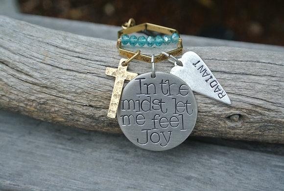 In the midst let me feel joy