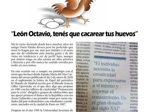 """""""León Octavio, tenés que cacarear tus huevos"""""""