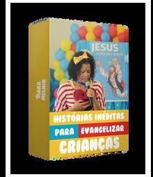 Histórias inéditas para evangelizar crianças