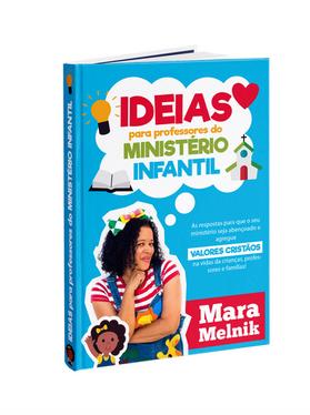 IDEIAS PARA PROFESSORES DO MINISTÉRIO INFANTIL