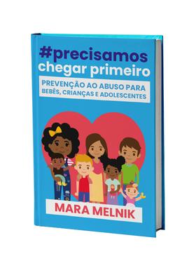 #PRECISAMOS CHEGAR PRIMEIRO: PREVENÇÃO AO ABUSO