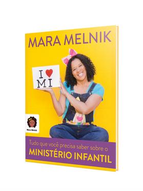 TUDO QUE VOCÊ PRECISA SABER SOBRE O MINISTÉRIO INFANTIL