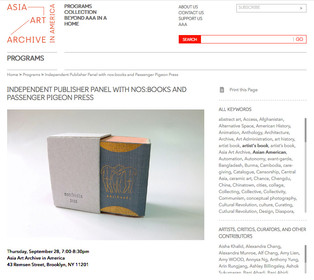 〖NY〗Independent Publisher Panel with nos:books and Passenger Pigeon Press, at Asian Art Archive in A