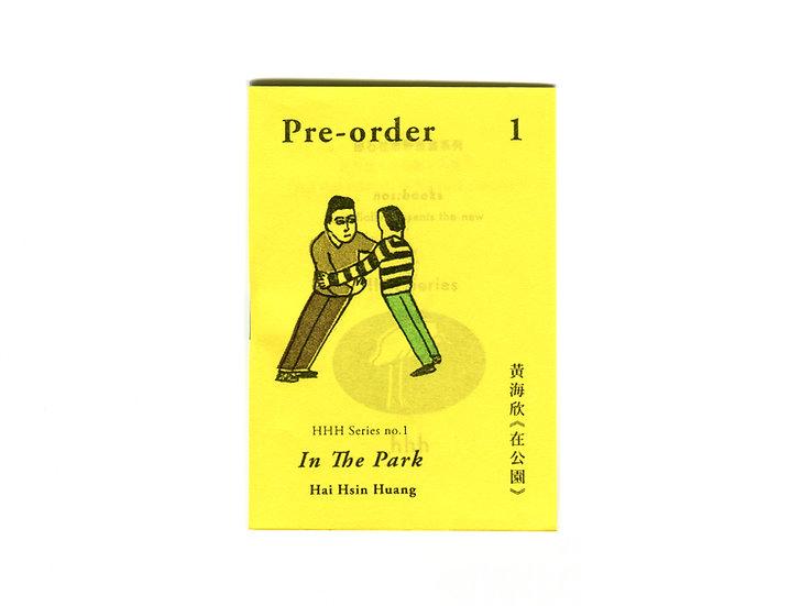 Pre-order 1 預購一