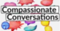 Compassionate Conversations.png