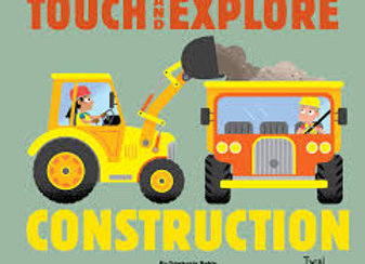 Touch and Explore Construction (Board Book)
