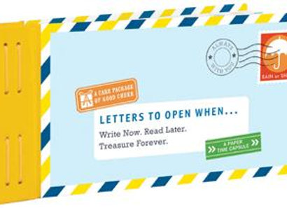 Letters To Open When....Write Now. Read Later. Treasure Forever