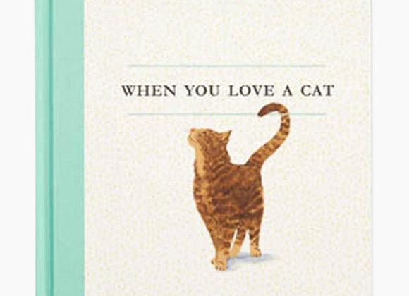 """When You Love A Cat"""