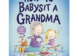How to Babysit a Grandma (Board Book)