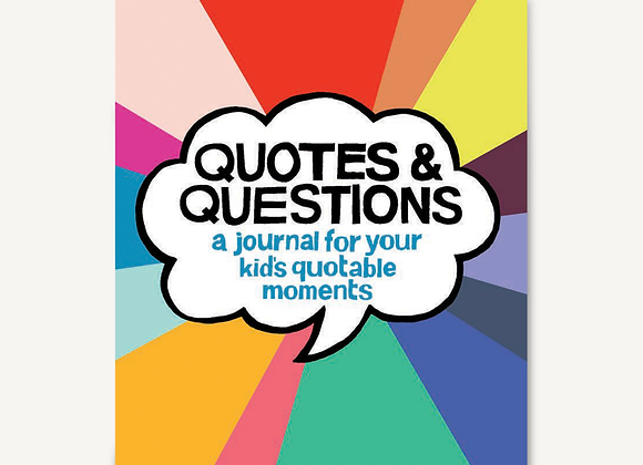 Quotes & Questions A Journal For Your Kids Quotable Moments