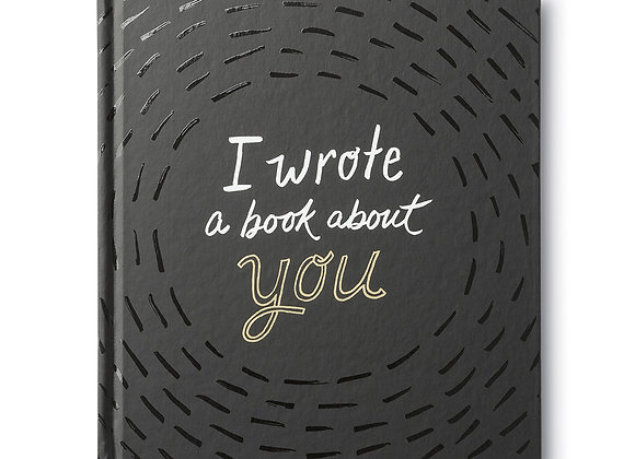 """""""I Wrote A Book About You"""""""
