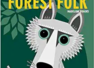 The Forest Folk (Mibo Board Book)