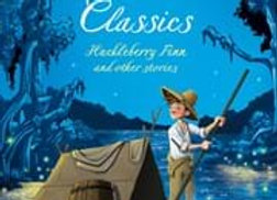 Usborne Illustrated Classics: Huckleberry Finn and other stories