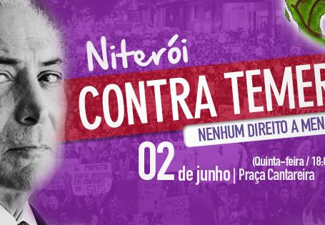 Niterói terá manifestação contra Temer quinta (2) às 18h na praça Cantareira