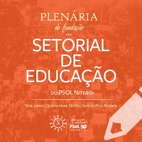 Plenária de fundação do Setorial de Educação essa quinta às 18h