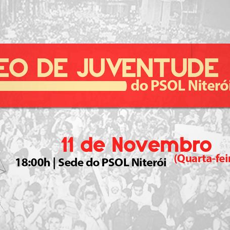 Reunião do Núcleo de Juventude quarta-feira (11) às 18h na sede do PSOL Niterói