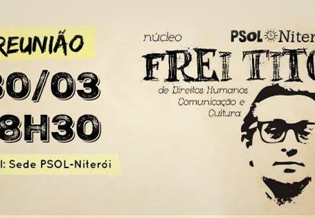 Núcleo Frei Tito se reúne quarta (30) às 18:30h na nova sede