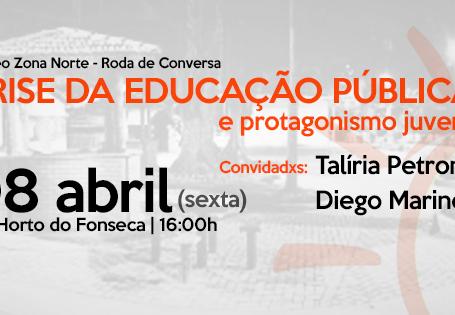 """Roda de conversa sobre """"crise da educação pública e protagonismo juvenil"""" no Horto do Fons"""
