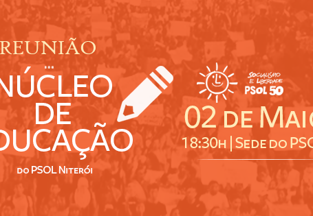 Reunião do Núcleo de Educação segunda (02) às 18:30h na sede