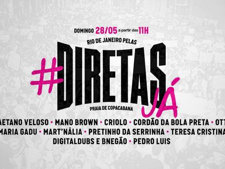 Artistas realizam festival por eleições diretas esse domingo (28) em Copacabana