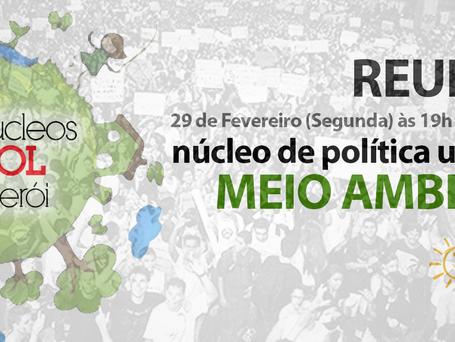 Reunião do núcleo Política Urbana e Meio Ambiente essa segunda (29) às 19h