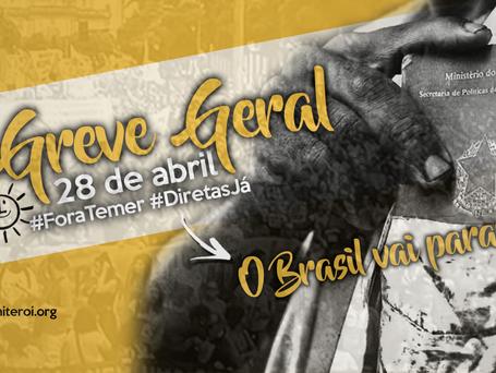 #28A | Trabalhadores de todo o Brasil realizarão Greve Geral dia 28 de Abril