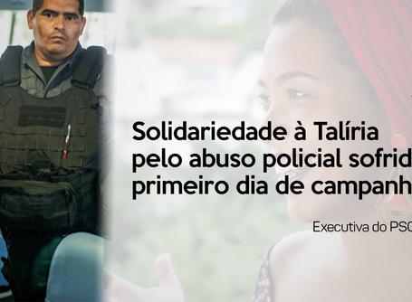Solidariedade à Talíria pelo abuso policial sofrido no primeiro dia de campanha