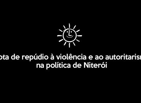 Nota de repúdio à violência e ao autoritarismo na política de Niterói