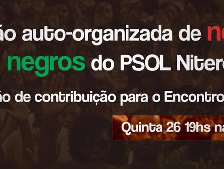 Reunião auto-organizada de negras e negros do PSOL Niterói