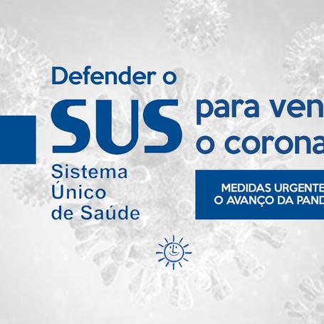 Defender o SUS - Sistema Único de Saúde para vencer o coronavírus (COVID-19)