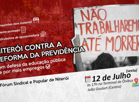 Fórum convoca ato contra Reforma da Previdência em Niterói essa sexta