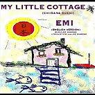 高田恵美 My Little Cottage