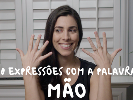 "10 Expressions with the word ""mão"" (hand)"