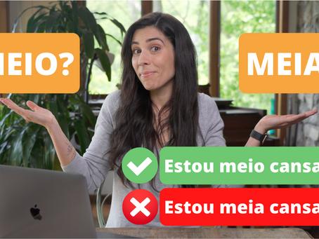 MEIO or MEIA?