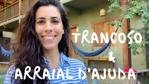 2 places you should visit in Brazil: Trancoso & Arraial D'Ajuda