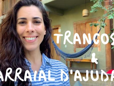 2 places you should visit in Brazil: Trancoso & Arraial D'Ajuda