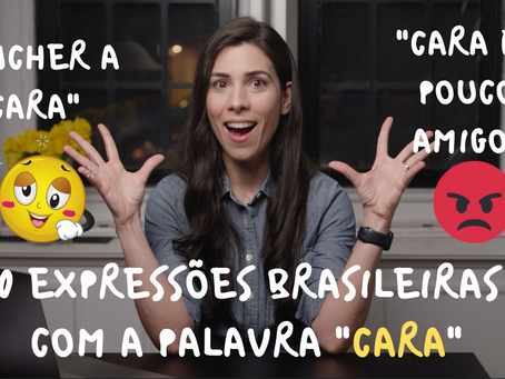 "10 Brazilian Expressions with the word ""CARA"" – Part 2"