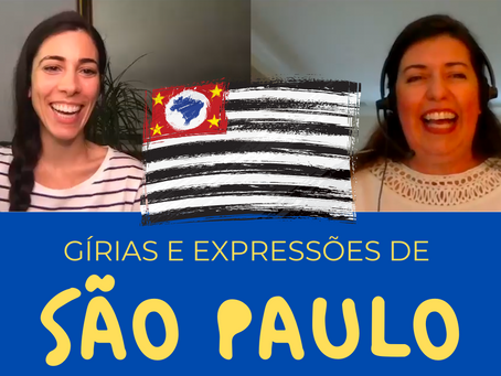 BRAZILIAN SLANG WORDS AND PHRASES FROM SÃO PAULO