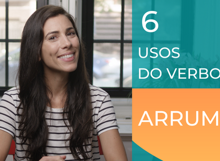 How to use the verb ARRUMAR in Portuguese