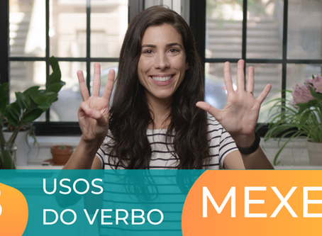How to use the verb MEXER in Portuguese