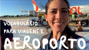 Brazilian Portuguese Vocabulary for Travel and Airport