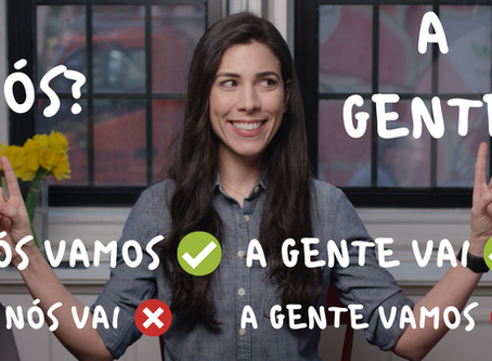 Nós or A Gente? What is the Difference?