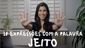 "10 Expressions with the Word ""Jeito"" (Way)"